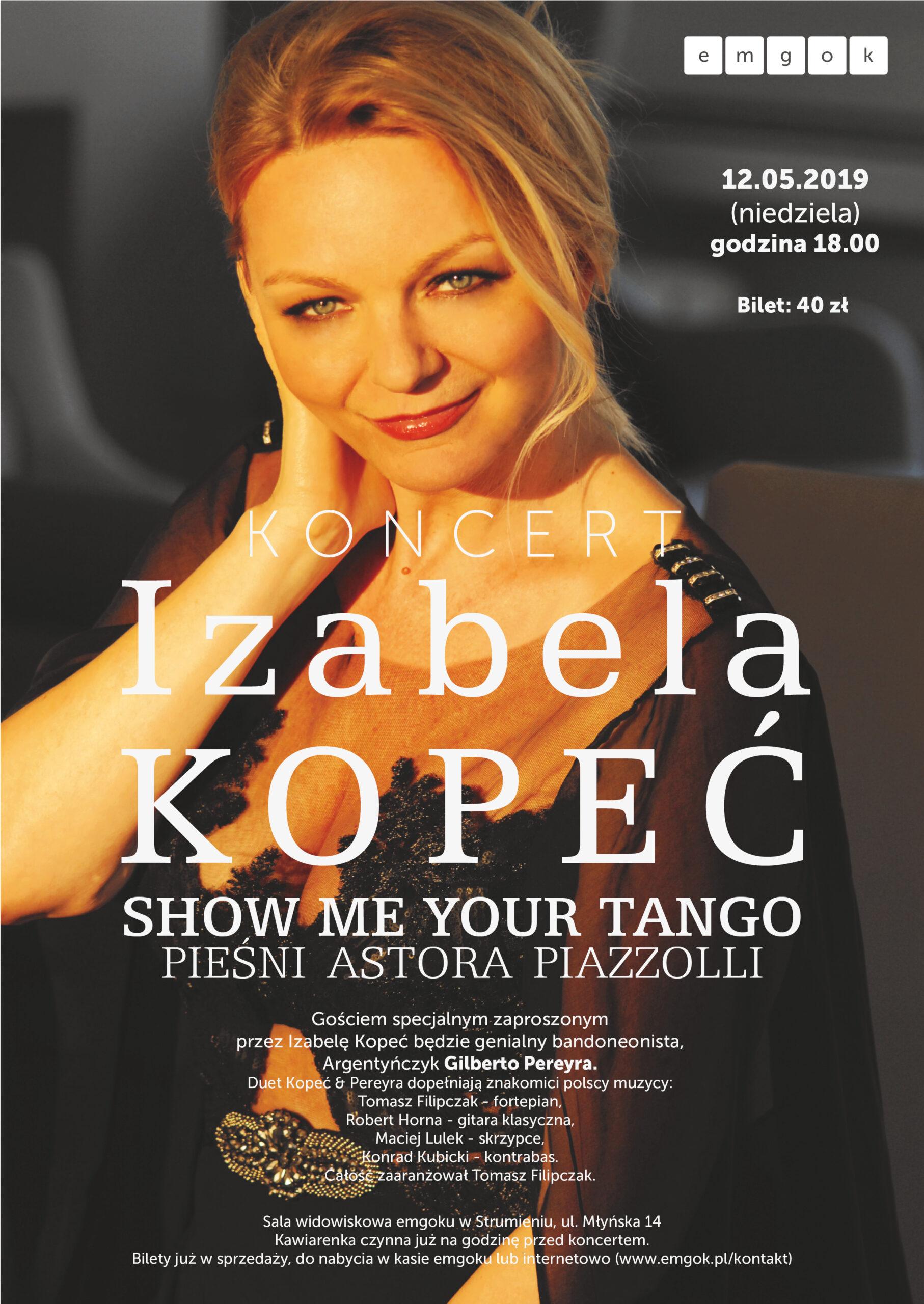 "Koncert  – ""Piazzolla. Show me your tango"" – Strumień"